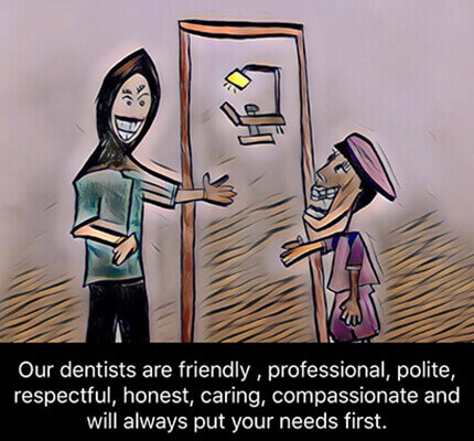 friendly and cooperative dentists