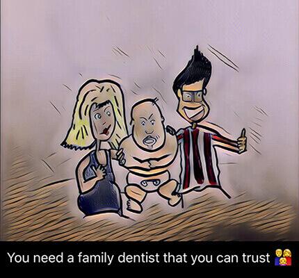 trustworthy family dentist